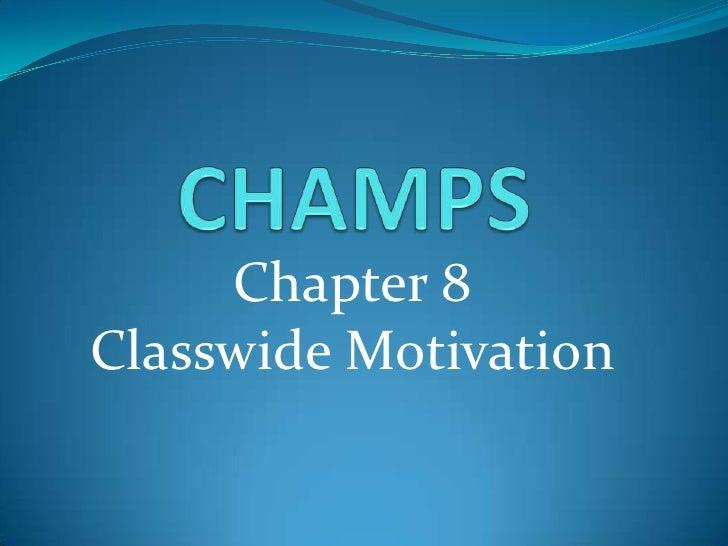 Chapter 8Classwide Motivation