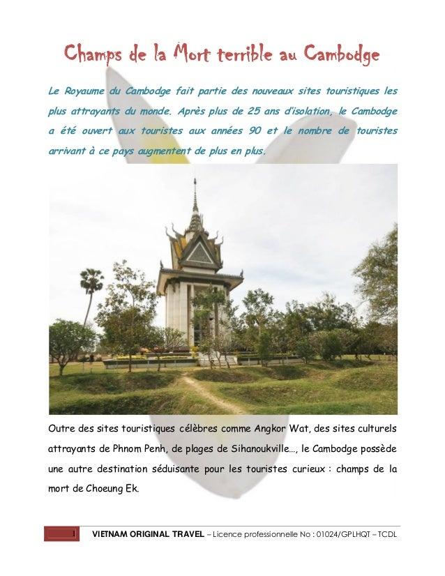 Champs de la Mort terrible au Cambodge Le Royaume du Cambodge fait partie des nouveaux sites touristiques les plus attraya...