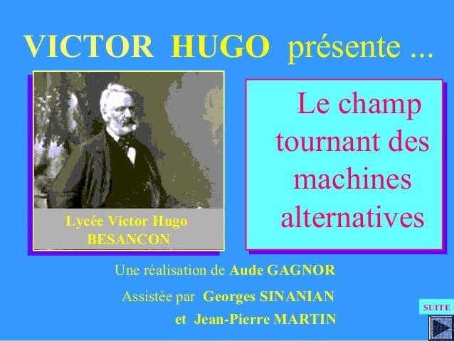 VICTOR HUGO présente ...                                Le champ                                 Le champ                 ...