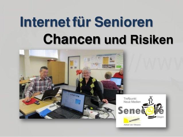 Internet für Senioren Chancen und Risiken