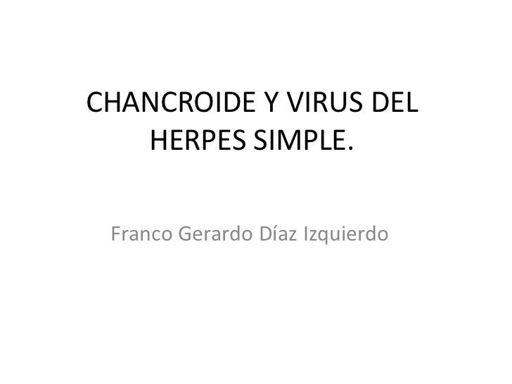 Chancroide y virus del herpes simple