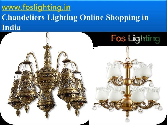 Chandeliers lighting online shopping in india - Chandeliers online shopping ...
