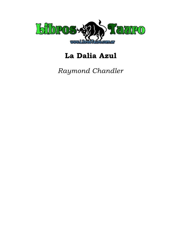Chandler, raymond   la dalia azul