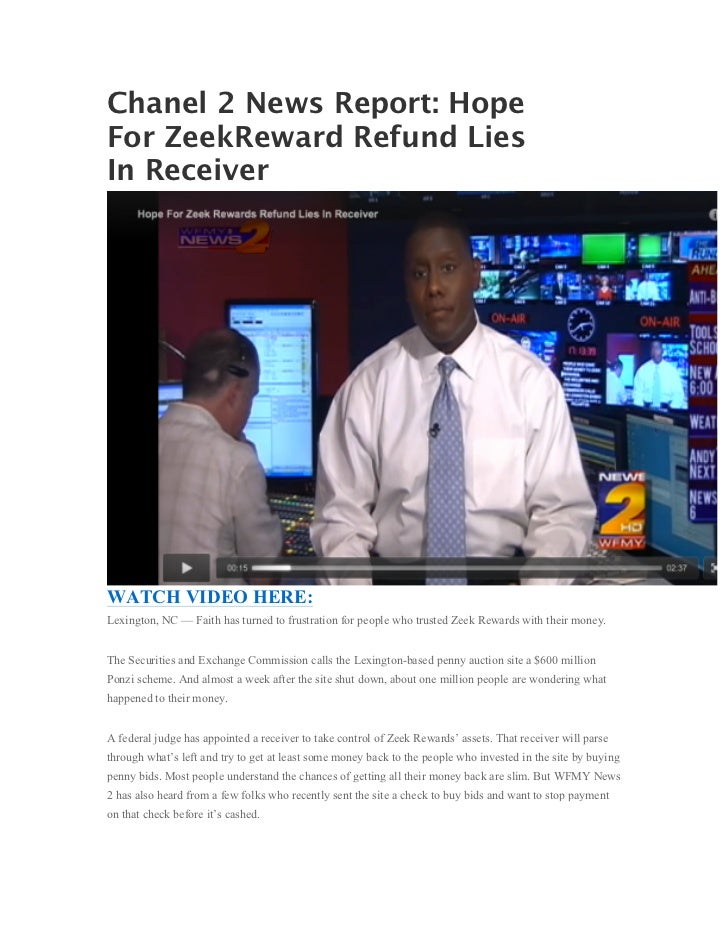 Chanel 2 News Report: HopeFor ZeekReward Refund LiesIn ReceiverWATCH VIDEO HERE:Lexington, NC — Faith has turned to frustr...
