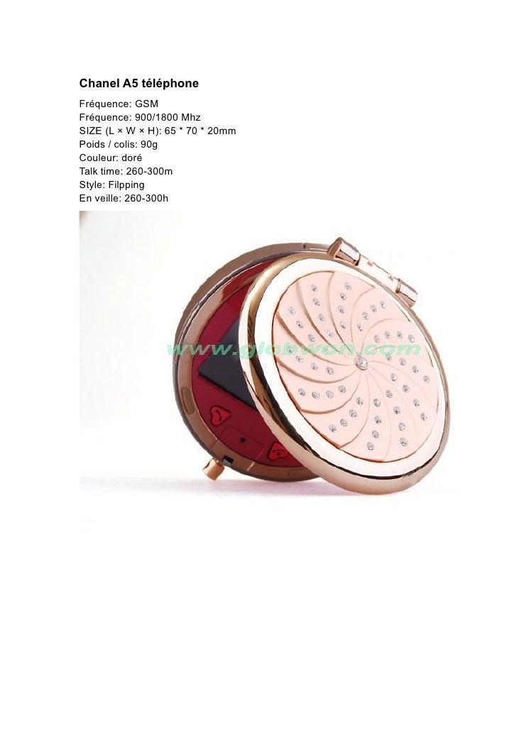 Chanel A5 téléphone Fréquence: GSM Fréquence: 900/1800 Mhz SIZE (L × W × H): 65 * 70 * 20mm Poids / colis: 90g Couleur: do...