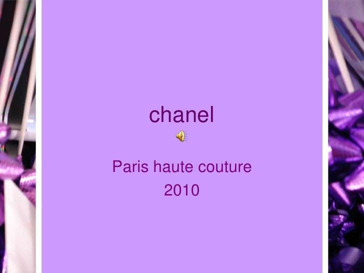 chanel<br />Paris haute couture<br />2010<br />