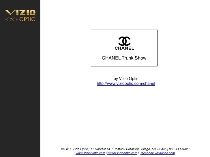CHANEL Trunk Show                                     by Vizio Optic                         http://www.viziooptic.com/cha...