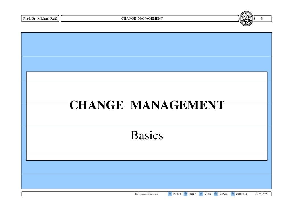 1 Prof. Dr. Michael Reiß        CHANGE MANAGEMENT                              CHANGE MANAGEMENT                          ...
