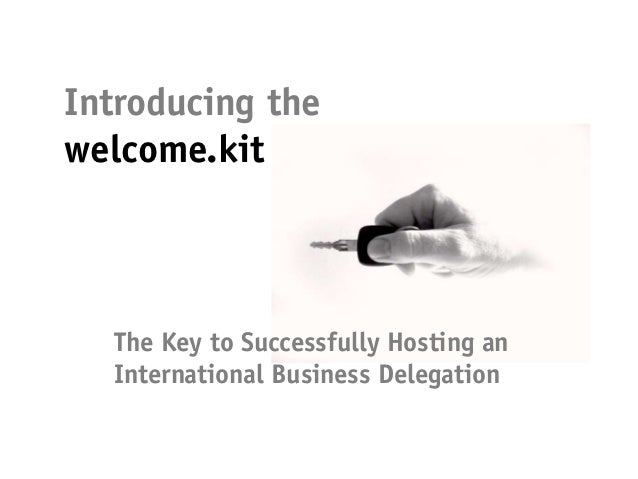 Successfully hosting an international business delegation