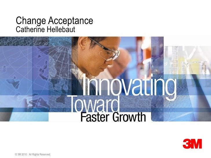 Change acceptance - Catherine Hellebaut