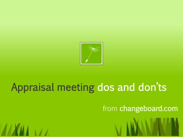 Appraisal meeting dos and don'ts                  from changeboard.com