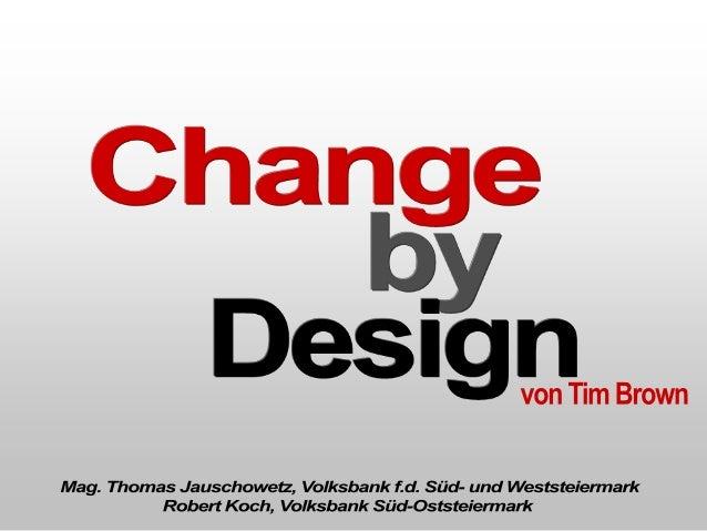 © Fast Company / Dorit Rabinovitch • Tim Brown: – CEO von IDEO. • IDEO: – ...hilft Firmen bei der Innovation von Produkten...