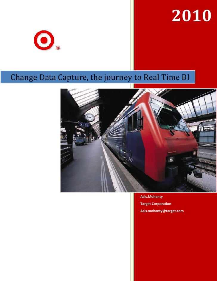 Change data capture the journey to real time bi