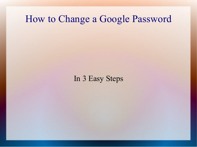 How to Change a Google Password  In 3 Easy Steps