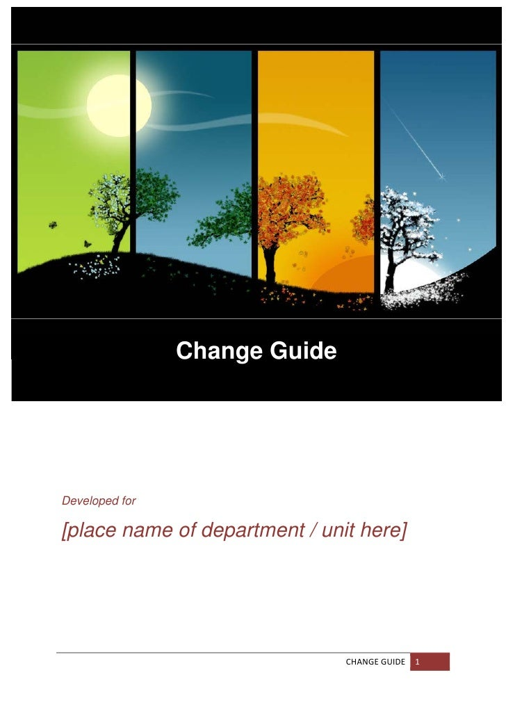 Change Guide                     Developed for[place name of department / unit here] ...