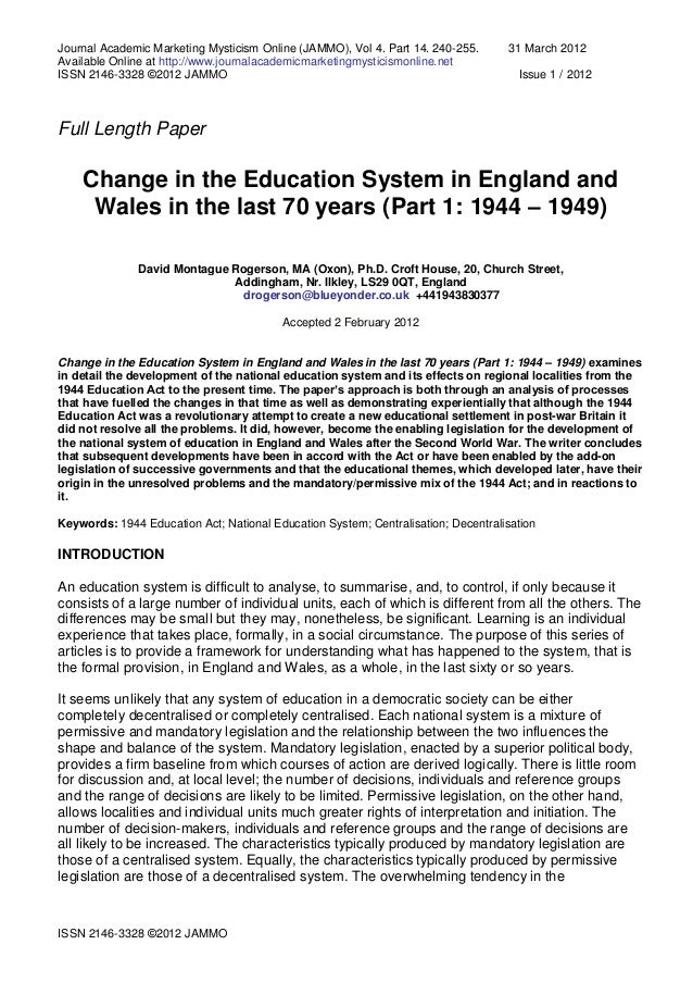"""the changes in britains education since world war ii The decade following world war ii is fondly remembered as a  post-world war  ii references: """"in the wake of war and depression, the  gigantic change-over that  any nation has made from war to peace  although the gi bill surely had a  positive effect in the 1950s on the educational level of us workers,."""