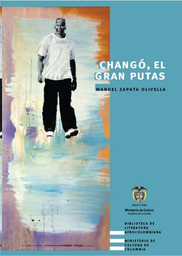 manuel zapata olivella  1  ZAPATA el gran putas_icono.indd 1  14/05/2010 07:07:20 p.m.