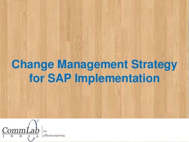Change Management Strategy for SAP Implementation