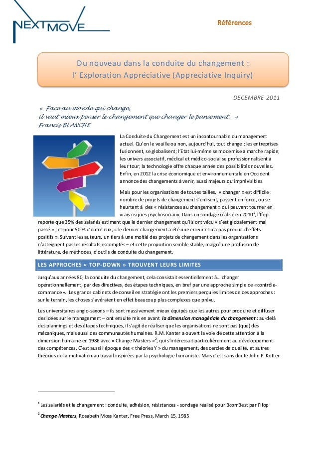 Du nouveau dans la conduite du changement : l' Exploration Appréciative (Appreciative Inquiry) DECEMBRE 2011 « Face au mon...