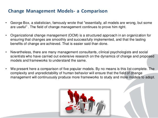 compare and contrast lewin and kotter change model Models through a review of relevant literature and the comparison of different  models  kotter's famous eight-step change model from 1996 as well as  situations which could  one of the earliest change models was developed by  kurt lewin.