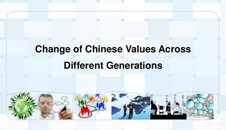 Change of chinese values across different generations