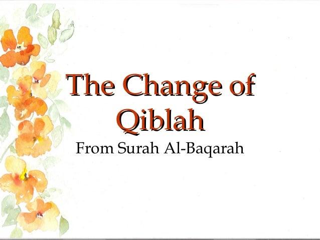 The Change of Qiblah From Surah Al-Baqarah