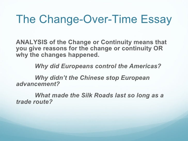change over time essay americas American at the time of the war was the greatest industrial power in the  in world war ii, americans were sent all over the world  [return to main war essay page.