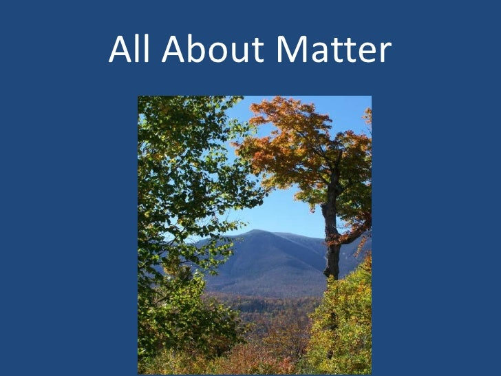 All About Matter<br />