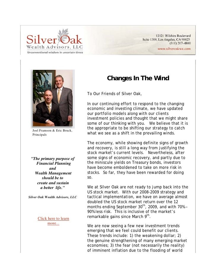 Changes In The Wind                                        To Our Friends of Silver Oak,                                  ...