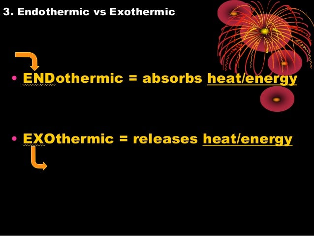 exothermic versus endothermic How does one determine whether a reaction is endothermic or exothermic in a calorimetric experiment by ariel balter updated april 25, 2017.