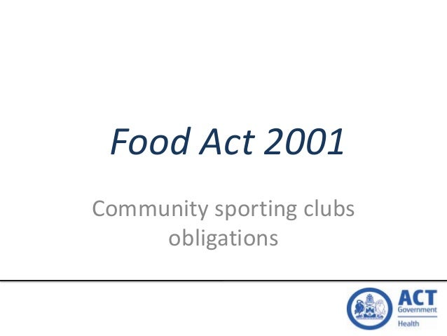 Food Act 2001 Community sporting clubs obligations