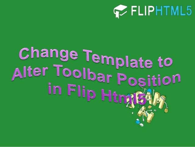 Change Template to Alter Toolbar Position in Flip Html5