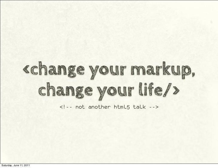 Changeyrmarkup