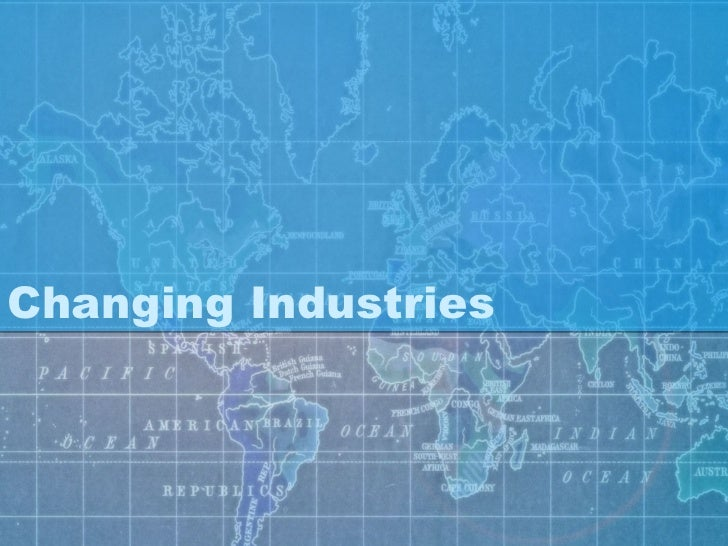 Sec 5 NA Changing Industries