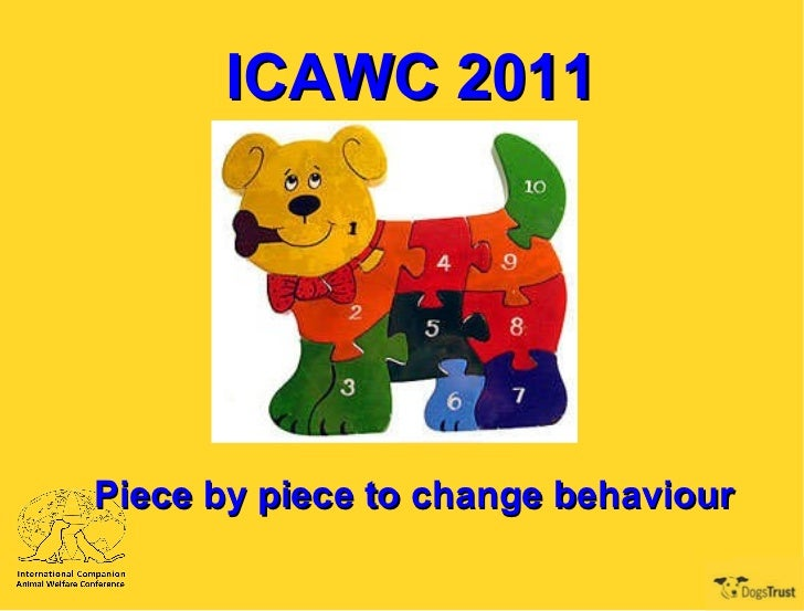 ICAWC 2011 Piece by piece to change behaviour