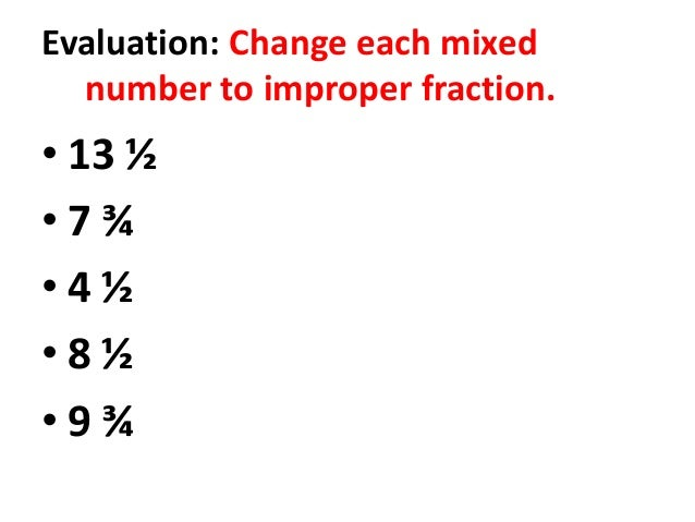 how to change a improper fraction into a proper fraction