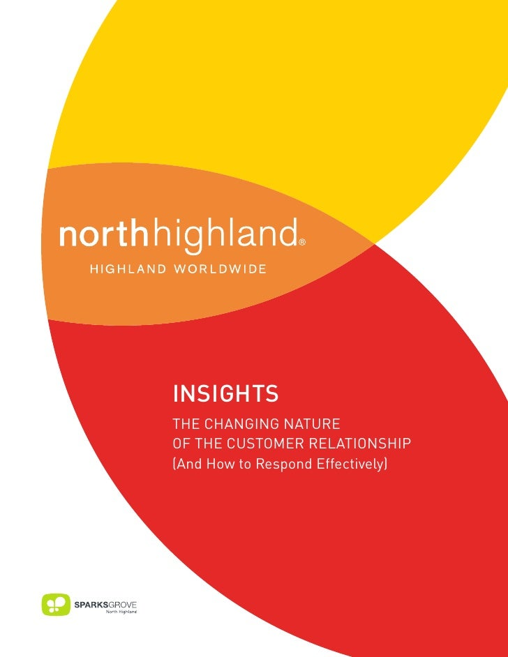 The Changing Nature of the Customer Relationship by North Highlandd
