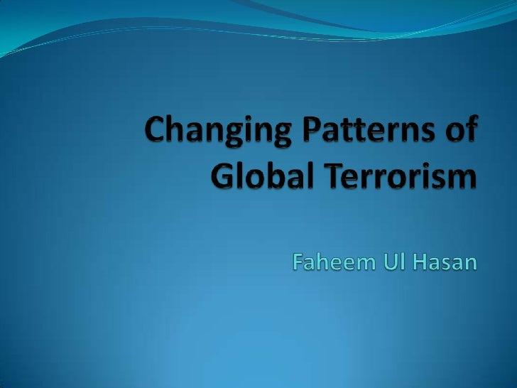 Changing Patterns Of Global Terrorism