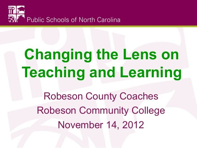 Changing the Lens on Teaching and Learning 11-14-12