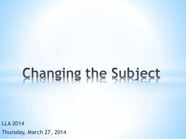 LLA 2014 Thursday, March 27, 2014