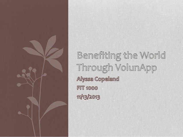 NON-PROFITS  Needs  Benefits  •Over 1 million charities and non-profits in US •Non-profits are struggling to recruit volun...