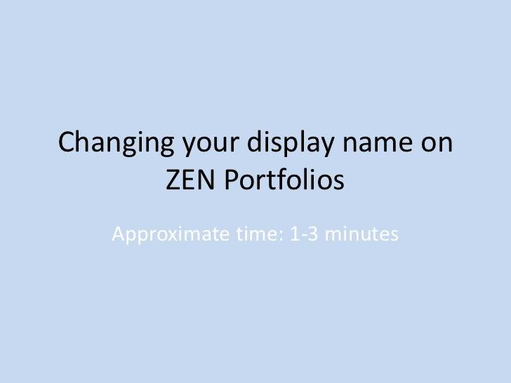 Changing your display name on ZEN Portfolios