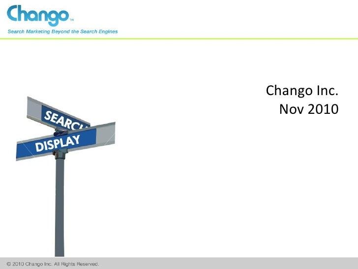 Chango Inc.  Nov 2010