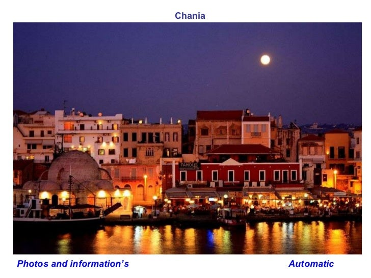 Automatic Chania Photos and information's