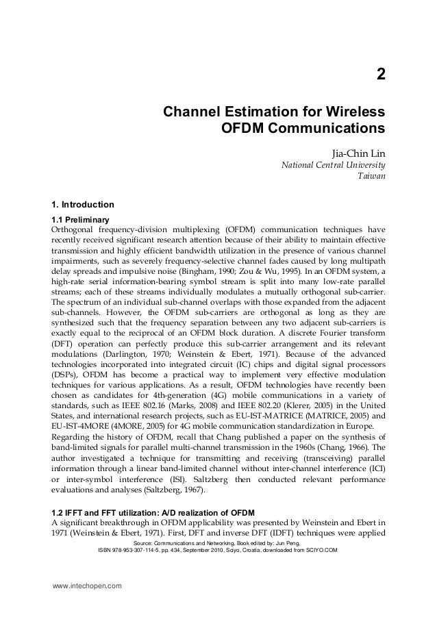ofdm channel estimation Channel estimation this repository simulates an fbmc and ofdm transmission over a doubly-selective channel, including doubly-selective mmse channel estimation in combination with interference cancellation.
