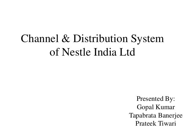nestle india limited distribution network analysis Tastier and healthier some of india's best known brands are part of the nestlé family discover how they can be enjoyed as part of a healthy diet.