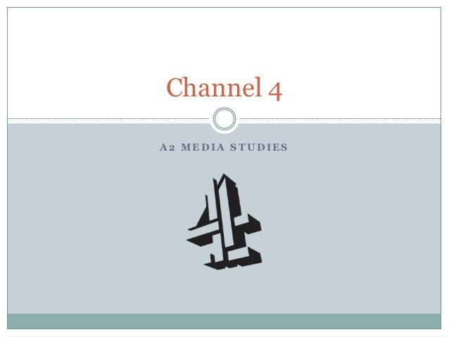 Channel Four - A2 Media