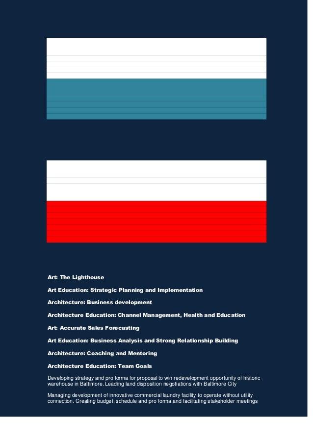 Art: The Lighthouse Art Education: Strategic Planning and Implementation Architecture: Business development Architecture E...