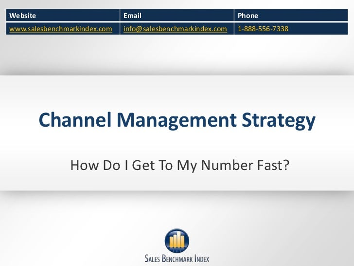 Channel Management Strategy<br />How Do I Get To My Number Fast?<br />