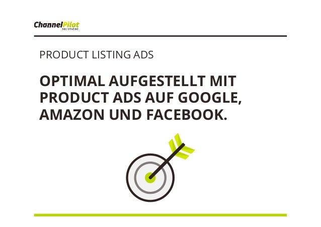 PRODUCT LISTING ADS OPTIMAL AUFGESTELLT MIT PRODUCT ADS AUF GOOGLE, AMAZON UND FACEBOOK.